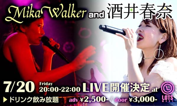 MikaWalker & 酒井春奈 LIVE in LOTSWEST 7/20(Fri) イベント画像1
