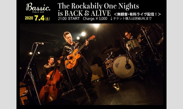 public bar Bassic.の【生配信】The Rocabilly One Nights is BACK&ALIVEイベント