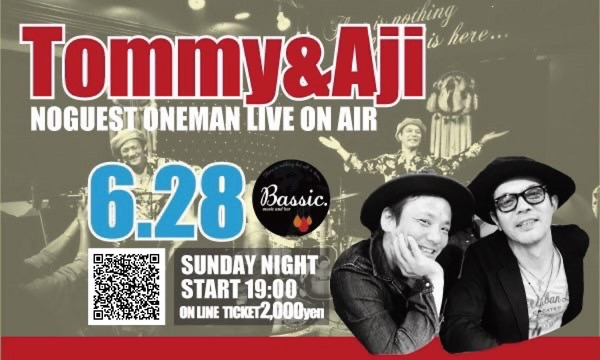 public bar Bassic.のTommy&Aji  no guest oneman live one air from Bassicイベント