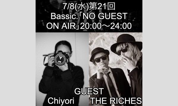 public bar Bassic.のBassic.の「NO GUEST ON AIR」第21回/BRF特集後半イベント