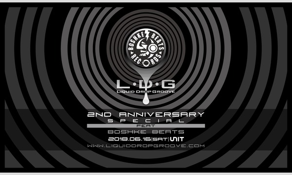 Liquid Drop Groove 2nd Anniversary Special イベント画像1