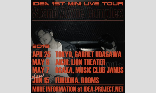 【6/15 福岡公演】IDEA 1st MINI LIVE TOUR ~Stand Alone Complex~【2部】 イベント画像1