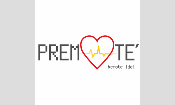 PREMOTE解散ライブ イベント画像1
