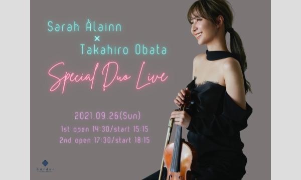 サラ・オレイン×小畑貴裕 Special Duo Live【2nd Stage】 イベント画像1