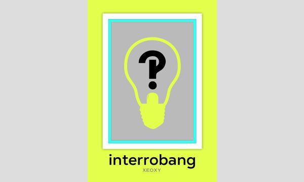 XEOXYの体験型リアル謎解きゲーム『interrobang』イベント