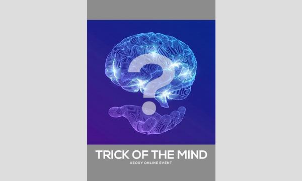 XEOXYの体験型オンライン謎解きゲーム『TRICK OF THE MIND』イベント