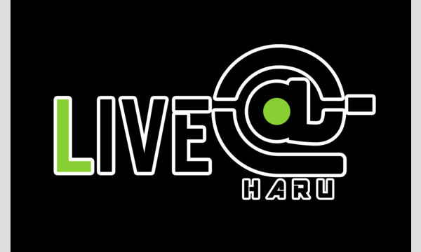 LIVE-@-(ライブエー)HARU イベント画像1