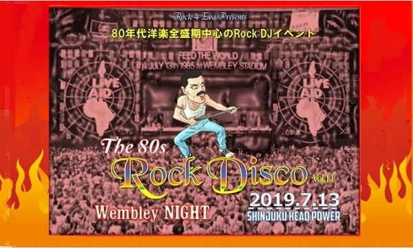 The 80s Rock Disco Vol.11 ~ Wembley NIGHT イベント画像1
