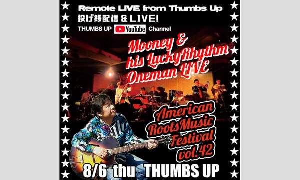 8/6 thu Mooney&hisLuckyRhythm  Remote LIVE from Thumbs Up イベント画像1