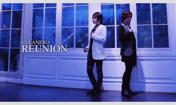 CLEANERO LIVE TOUR 2017 -REUNION- 大阪公演 イベント画像1