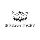 SPEAK EASYのイベント