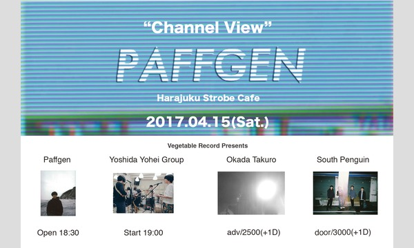 "Vegetable Record Presents Paffgen ""Channel View"" イベント画像1"