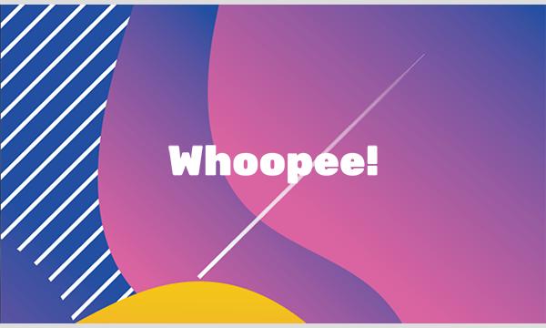 Whoopee! イベント画像1
