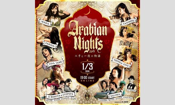 【オンライン配信】二千と一夜の物語 Arabian Nights 2021 Belly Dance Show イベント画像1