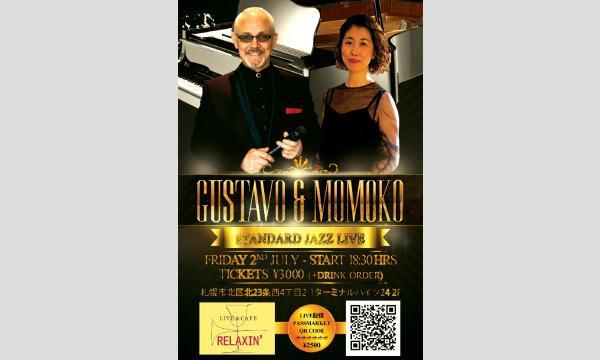 GUSTAVO&MOMOKO Live at RELAXIN' イベント画像1